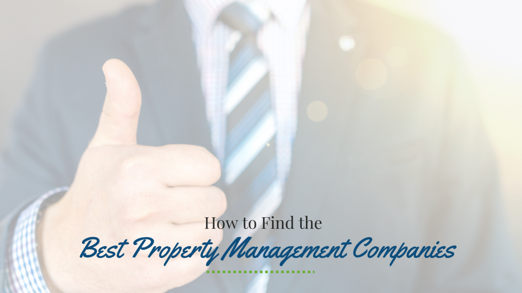 How to Find the Best Property Management Companies