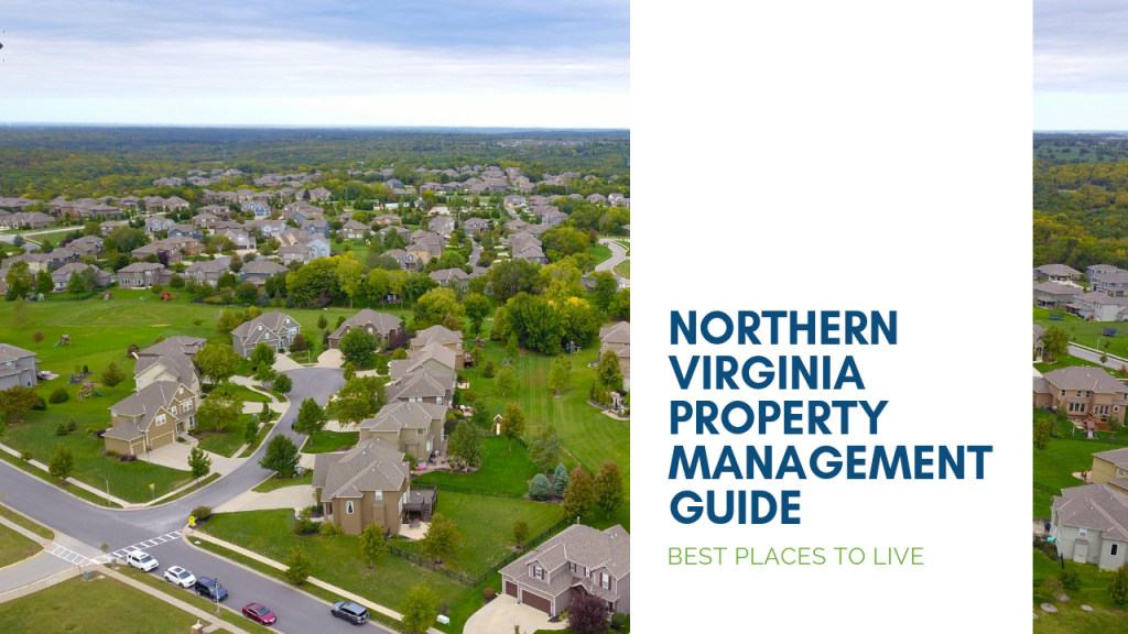 Northern Virginia Property Management Guide – Best Places to Live