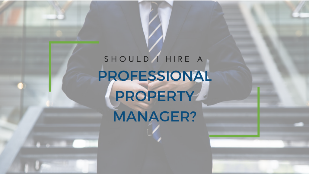 Should I Hire a Professional Property Manager in Arlington