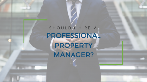 Should I Hire a Professional Property Manager in Arlington? 4
